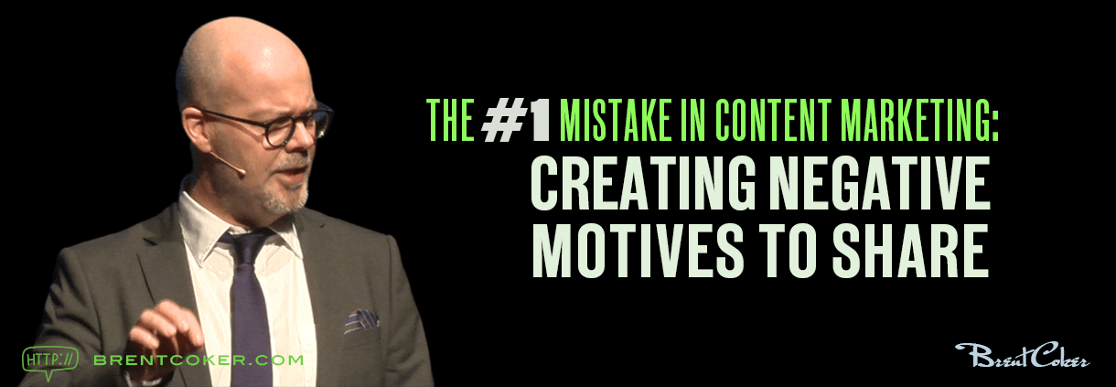 The Biggest Mistake in Content Marketing Creating Negative Motives to Share.