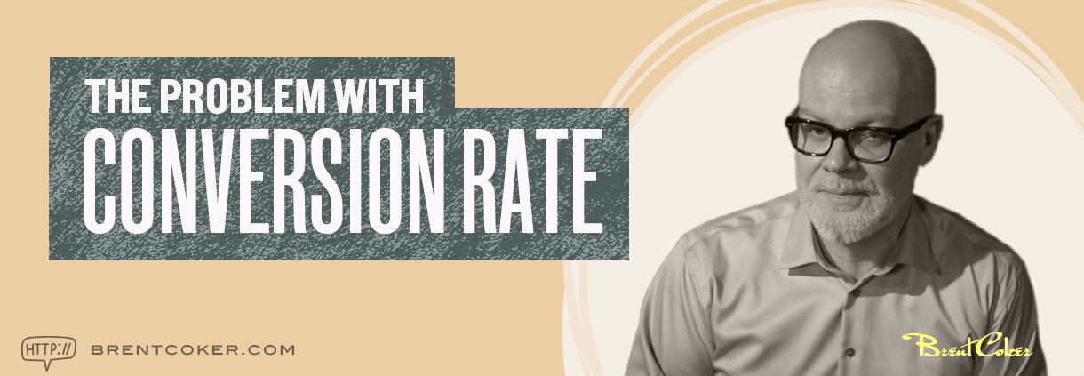 The problem with conversion rate